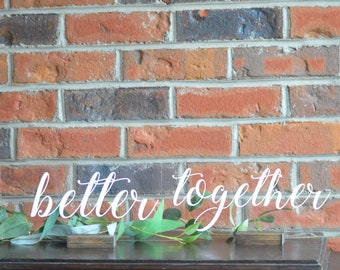 Better Together Table Top Sign For Wedding Bride And Groom Signs Sweetheart Table Decor Head Table Rustic Wedding Set of 2 Signs