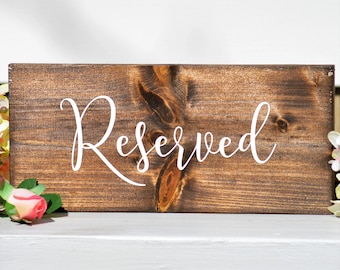 Reserved Table Sign Rustic Wedding Signs Reserved Sign Wedding Reserved Seating Wooden Wedding Sign Wedding Table Sign 5.5x12