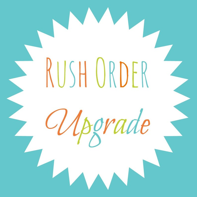 RUSH Upgrade  Send my order within 2 business days image 0