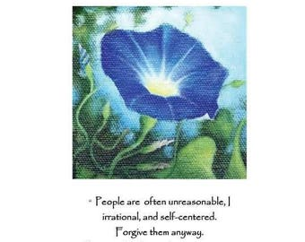 "Poem ""Do it Anyway"" by Mother Theresa; keepsake card with quote; Blue Morning glory print"