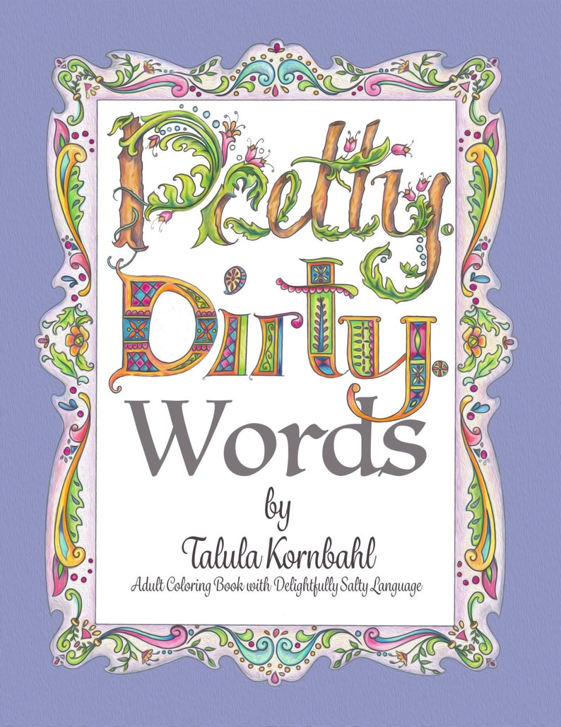 It is a photo of Decisive dirty word coloring book