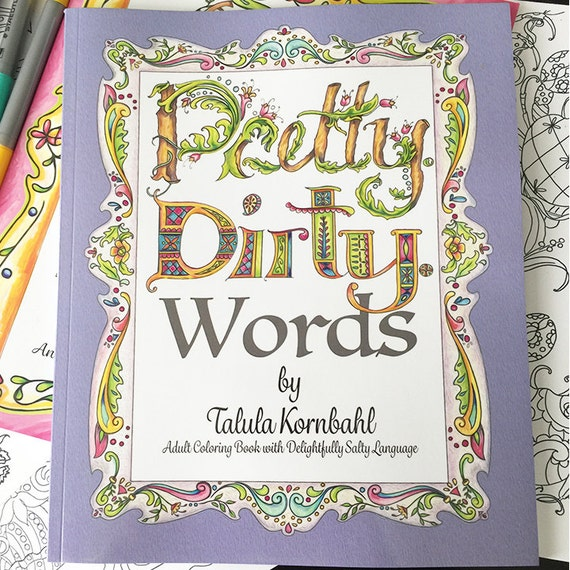 Pretty. Dirty. Words. Adult Coloring Book With Delightfully Etsy