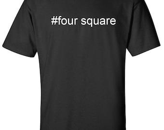 ca67ba64 four-square hashtag #four-square Men Women T-Shirt