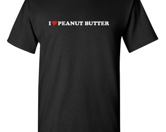 721bd1341 I Love Peanut Butter Heart Men Women T-Shirt