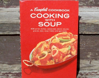 Vintage Early 1970's A Campbell Cookbook Cooking With Soup