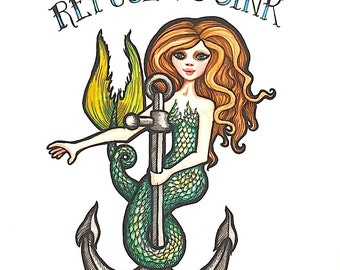 """Mermaid and Anchor """"Refuse to Sink"""" - Art Print - Watercolor Painting"""