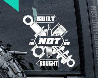 Built not Bought Mechanic Car Guy Vinyl Decal, car decal, laptop decal, laptop sticker, stickers, water bottle sticker