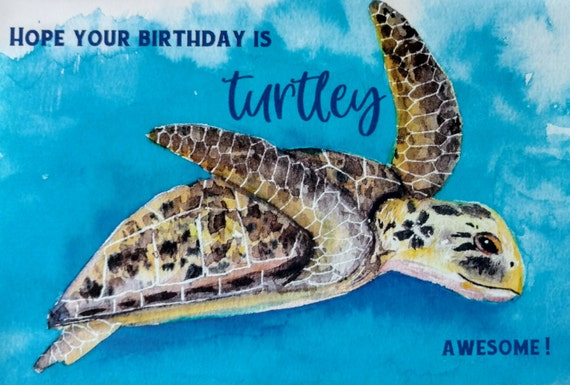 Watercolor Happy Birthday Greeting Card Sea Turtle Punny Etsy