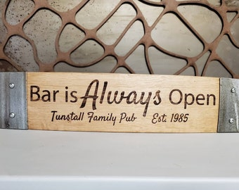 Barrel Stave Signs/Sayings/Personalized/Laser Engraved/Gift Ideas/Wine Sayings/Free Shipping/Customized/Bar and Grill/Home Bar/Man Cave