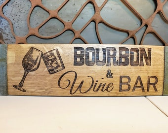 Bourbon & Wine Bar - Wine Barrel Stave Signs/Sayings/Personalized/Laser Engraved/Gift Ideas/Wine Sayings/Free Shipping
