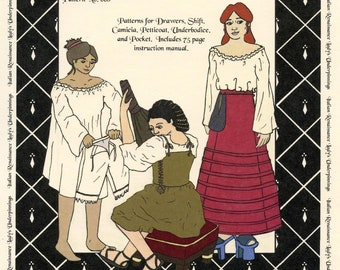 Italian Renaissance Lady's Underpinnings Petticoat, Drawers, Shift, Partlet, Camica & Pocket sizes 2-30 Margo Anderson Sewing Pattern #008