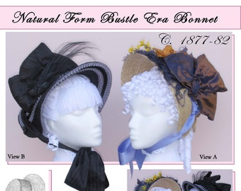 Victorian 1877-82 Natural Form Bustle Era Bonnet Sewing Pattern by Lynn McMasters #48