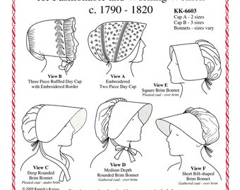 Woman's Caps and Bonnets for Fashionable & Working Women ca. 1790-1820 Kannik's Korner Sewing Pattern # 6603