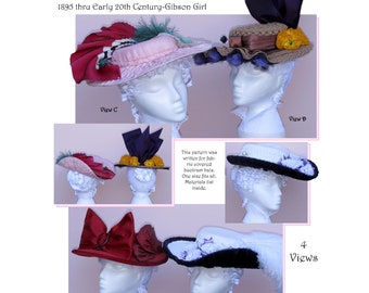 Ladies' LaBelle Epoque 1895 - Early 20th Century Gibson Girl Hat - Lynn McMasters Sewing Pattern #47