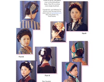 Late 1870s thru Mid 1890s Victorian Bonnet in 4 Views Sewing Pattern 3 63 by Lynn McMasters