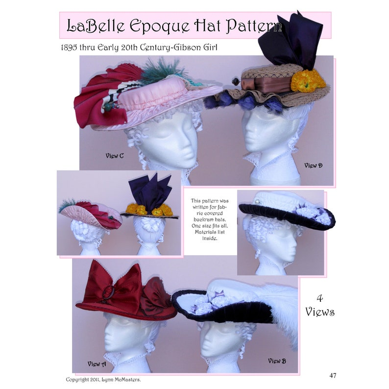 Victorian Hat History   Bonnets, Hats, Caps 1830-1890s     Ladies LaBelle Epoque 1895 - Early 20th Century Gibson Girl Hat - Lynn McMasters Sewing Pattern #47 $12.95 AT vintagedancer.com