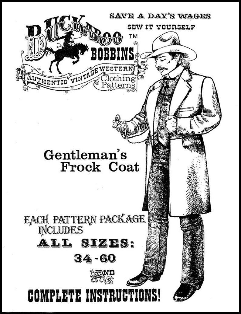 Men's Vintage Reproduction Sewing Patterns     Buckaroo Bobbins Gentlemans Frock Coat Sizes 34-60 Sewing Pattern Vintage Western Clothing Style $17.95 AT vintagedancer.com