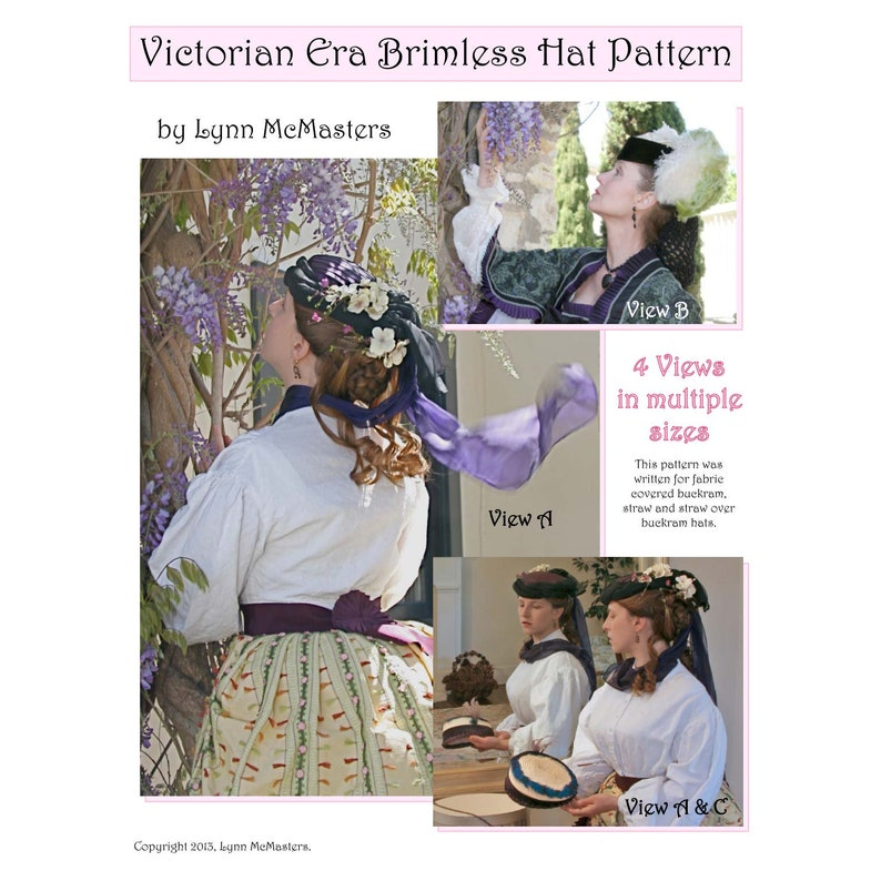 Victorian Hat History   Bonnets, Hats, Caps 1830-1890s     Victorian Era Brimless Hat Pattern in 4 Views - Lynn McMasters Sewing Pattern # 56 $12.95 AT vintagedancer.com
