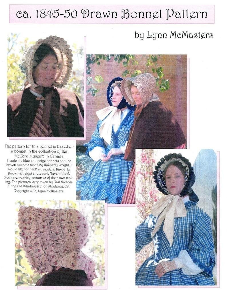 Victorian Hat History   Bonnets, Hats, Caps 1830-1890s     Ladies Victorian 1845-50 Drawn Bonnet - Lynn McMasters Sewing Pattern # 57 $12.95 AT vintagedancer.com