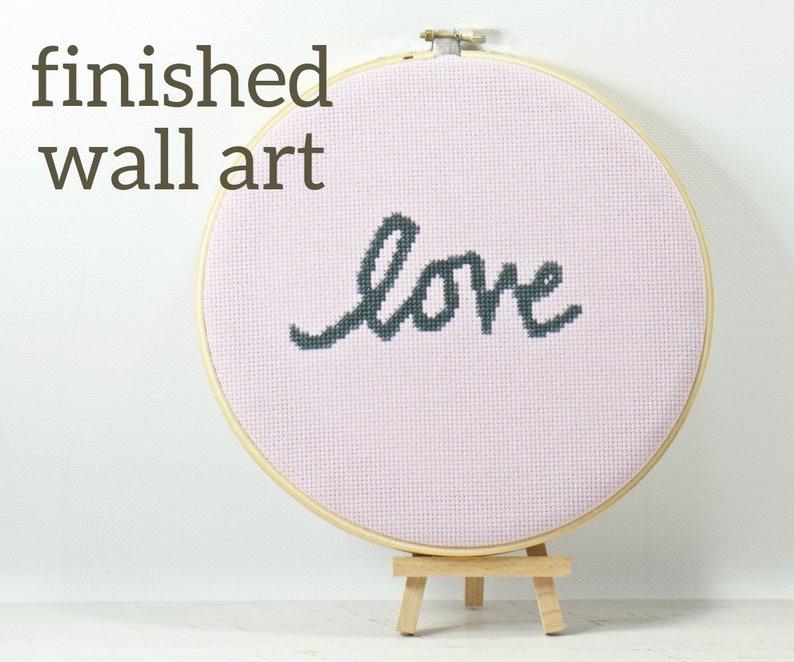 Love Inspirational Wall Hanging Art Modern Cross Stitch image 0