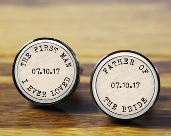 Father of the Bride First Man I Ever Loved Personalized wedding cufflinks - A personalised gift for your wedding day (stainless steel)