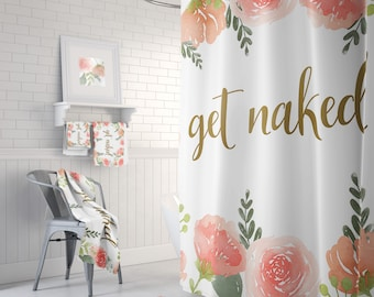 Get Naked Floral Shower Curtain Quote Matching Bathroom Decor Bath Mat And Towels Available