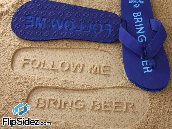 2cbed08f5cbff2 Follow Me Bring Beer Sand Imprint Sandals. Ready to Ship.