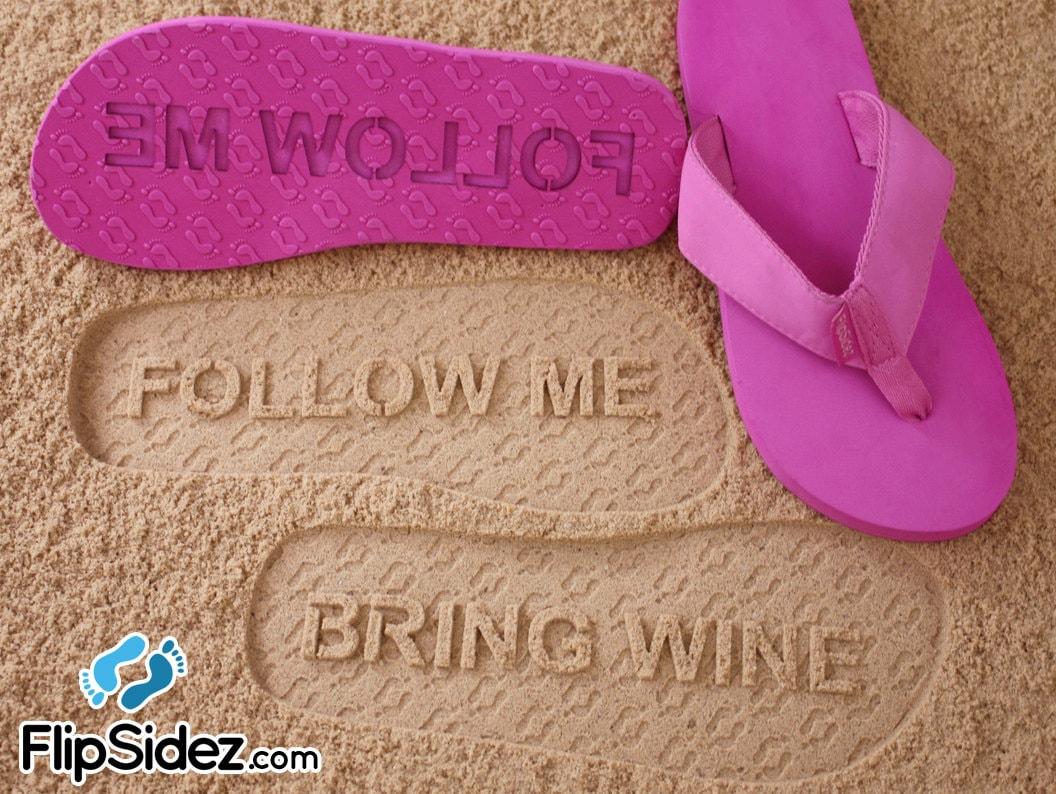 Custom Follow Me BRING WINE Flip Flops Sand Imprint Sandals | Etsy