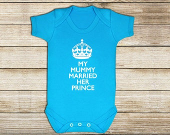 My Mummy Married Her Prince - Turquoise - Royal Baby - Onesie - Baby - Baby Grow - Royal - Baby Gift - Baby Shower - British - Baby Boy
