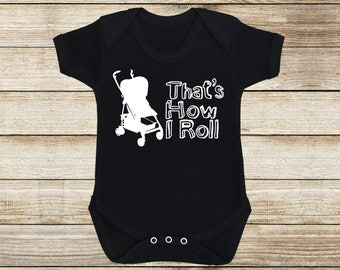 9948f4801d16a That's How I Roll - Black - Baby Grow - Baby Gift - New Baby - Baby Shower  - Baby Wear - Cool Baby - Baby Clothes - Baby Style