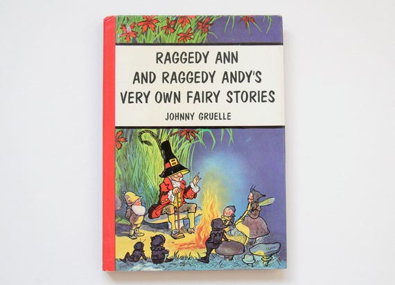Vintage Hardback Book Raggedy Ann And Raggedy Andys Very Etsy