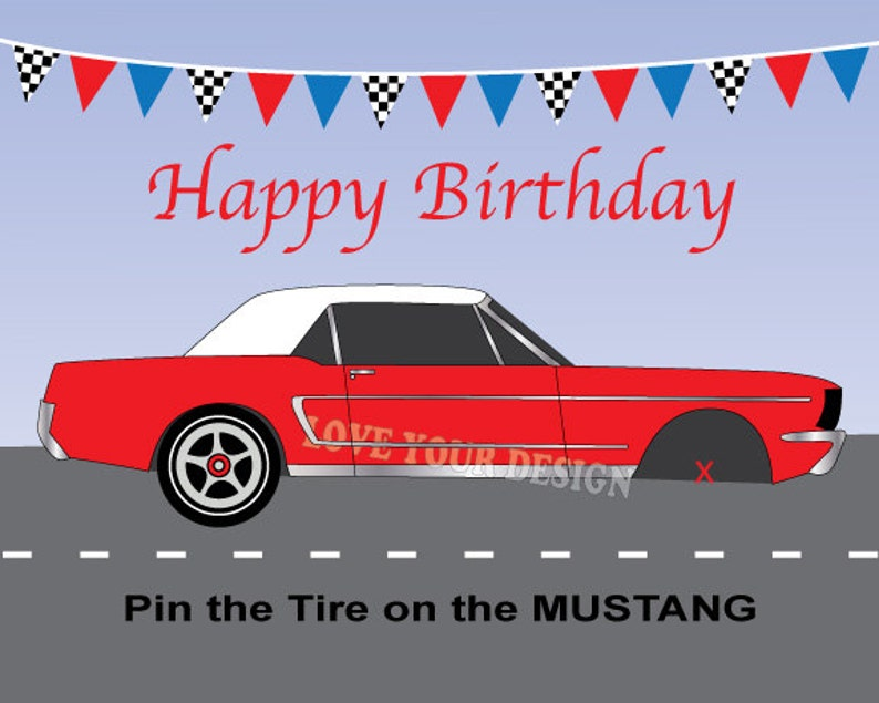 Race Car Game Pin The Tire On The Ford Mustang Birthday Game Etsy