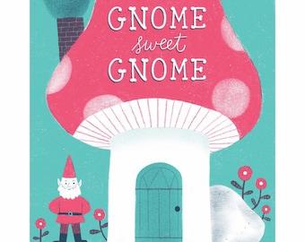 Gnome Sweet Gnome 8x10 Home Sweet Home Art Print