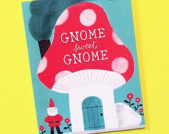 Gnome Sweet Home Housewarming Moving Greeting Card