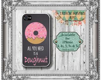 Doughnut iPhone Case, Quote iPhone Case, Fits iPhone 4, iPhone 5, iPhone 5s, iPhone 5c, iPhone 6, 6s, 6 Plus, SE, Phone Case, Phone Cover