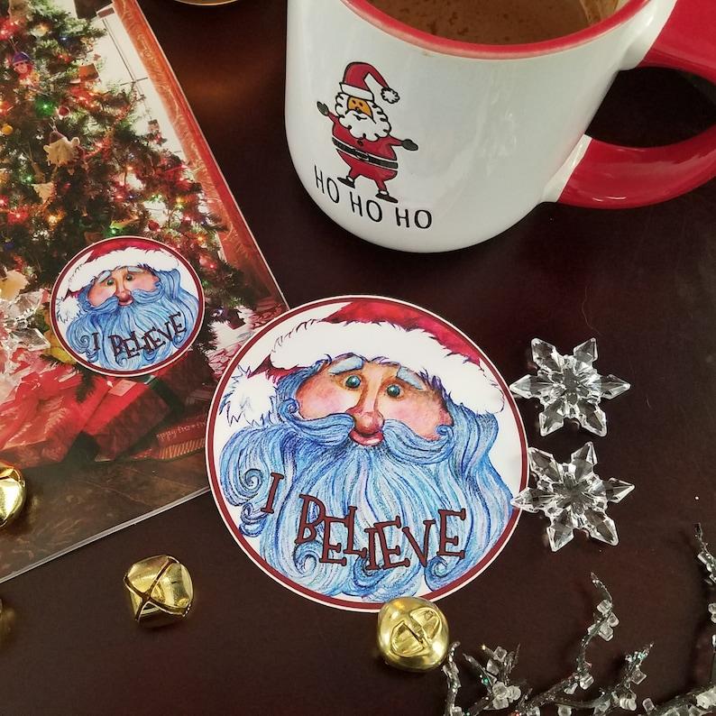 I Believe  Santa decal   Weather Proof Vinyl Decal  Sticker image 0