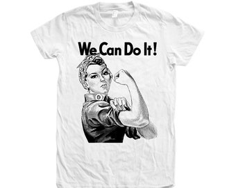 Women's Tshirt, Rosie the Riveter Shirt, We Can Do it T-shirt, Screen Print, American Apparel Crew Neck Tshirt, Motivational, Inspiratoinal