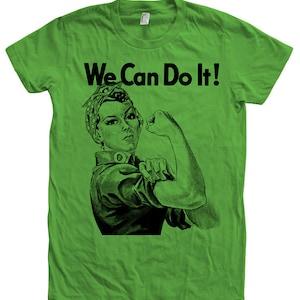 Motivational We Can Do it T-shirt Women/'s Tshirt Screen Print Rosie the Riveter Shirt Inspiratoinal American Apparel Crew Neck Tshirt