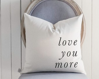 Throw Pillow - Love You More Italics - Standard Seam, home decor, gift for her, wedding gift, engagement present, housewarming gift