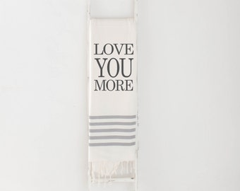 Throw Blanket - Love You More, present, housewarming gift, decorative blanket, cozy, pretty