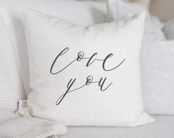 Throw Pillow - Love You - Standard Seam, calligraphy, home decor, wedding gift, engagement present, housewarming gift, cushion cover