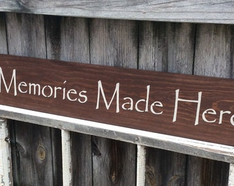 """S128 Wood, Handmade, Long Sign. """"Memories Made Here"""". Perfect for any rustic decor. Home,  office, cabin, camp. Family will love it."""