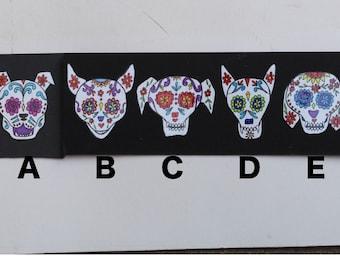 Sugar Skull Dogs #169 a-e