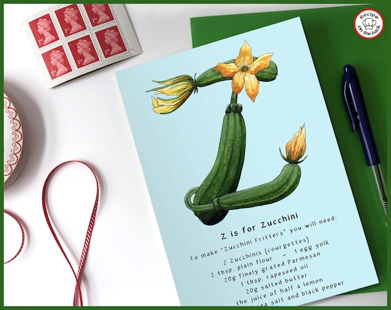 Z is for Zucchini Recipe Greeting Card - A5