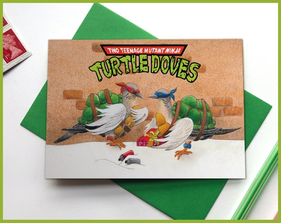 "Two Teenage Mutant Ninja Turtle Doves Christmas Card Reads ""Merry Christmas Dude"" inside"