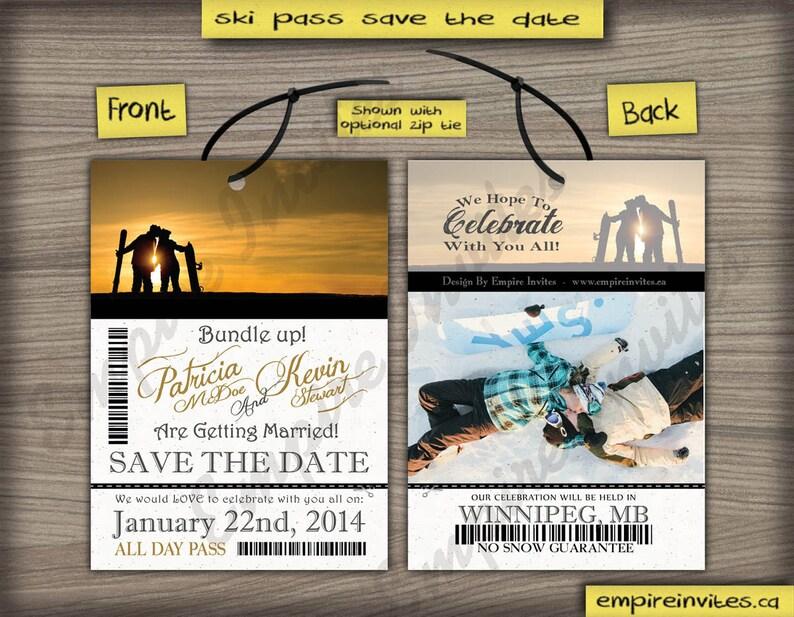 Save The Date Lift Ticket Invitation Custom Ski Pass Invite 4x5 5x7 Handmade In Canada By Www Empireinvites Ca