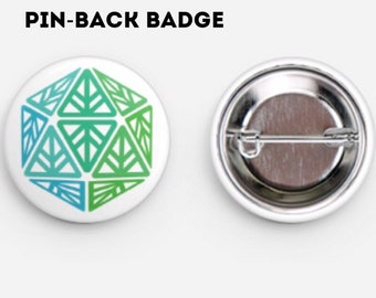 Green Leaf Geek Iconic Button - pin-back badge - d20 button - D&D badge - d20 badge