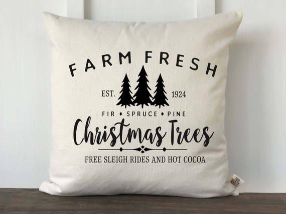 Farm Fresh Christmas Trees Oh Christmas Tree Farmhouse Christmas Pillow Cover Rustic Christmas Decor Farmhouse Christmas Decor