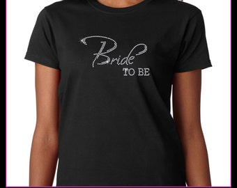Bride To Be Rhinestone T-Shirt
