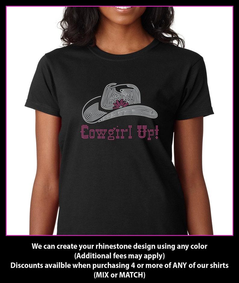 2a860cd211156 Cowgirl Up with Cowboy hat Rhinestone t-shirt